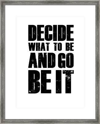 Be It Poster White Framed Print by Naxart Studio