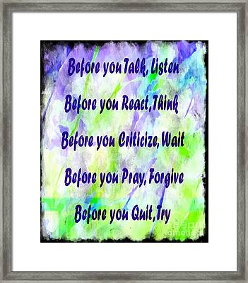 Before You Quit 2 Framed Print by Barbara Griffin