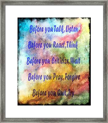 Before You Quit 3 Framed Print by Barbara Griffin