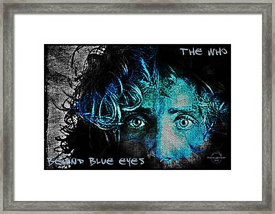 Behind Blue Eyes - The Who Framed Print by Absinthe Art By Michelle LeAnn Scott