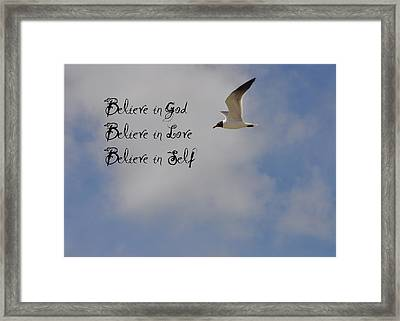 Believe In Framed Print by Bill Cannon