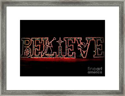 Believe  Framed Print by Kathy  White