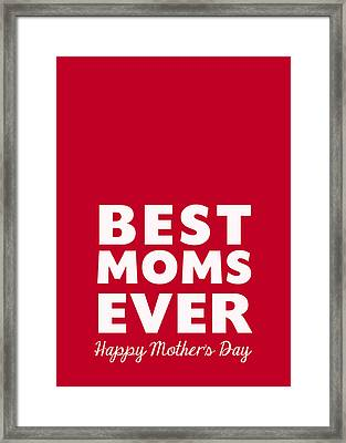 Best Moms Card- Red- Two Moms Mother's Day Card Framed Print by Linda Woods
