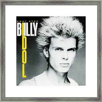 Billy Idol - Don't Stop 1981 Framed Print by Epic Rights