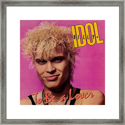 Billy Idol - To Be A Lover 1986 Framed Print by Epic Rights