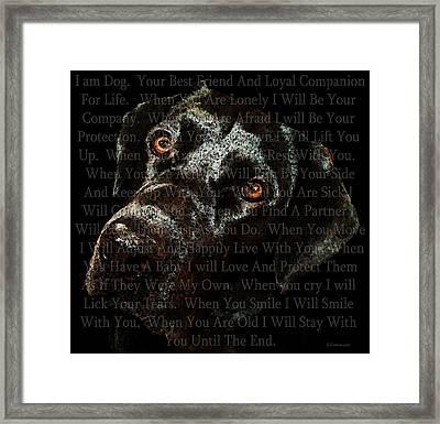 Black Labrador Retriever Dog Art - I Am Dog Framed Print by Sharon Cummings