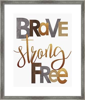 Brave Strong Free Framed Print by Alli Rogosich