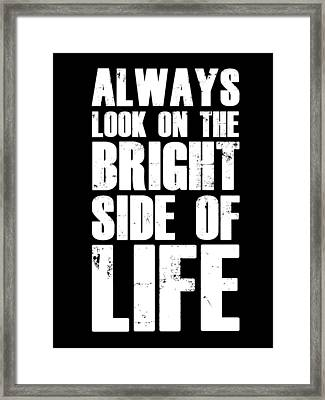 Bright Side Of Life Poster Poster Black Framed Print by Naxart Studio