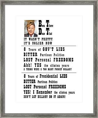 Btdt Lies And More Lies Framed Print by Kevin Snider