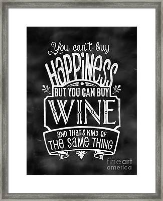Can't Buy Happiness But You Can Buy Wine Framed Print by Michelle Baker