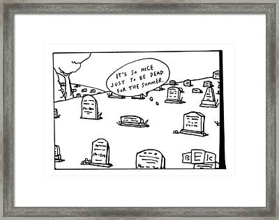 Captionless. In The Middle Of A Cemetery Framed Print by Bruce Eric Kaplan