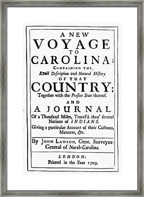 Carolina History, 1709 Framed Print by Granger