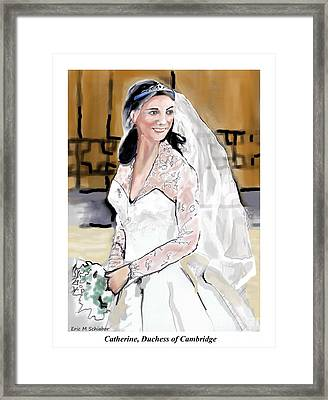 Catherine Duchess Of Cambridge Print  Framed Print by Eric  Schiabor