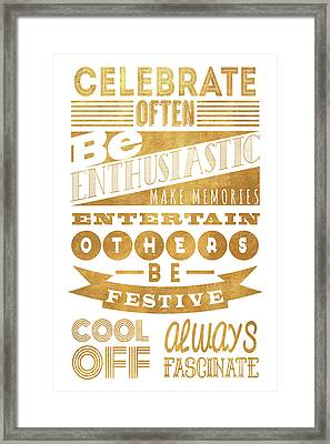 Celebrate Often Framed Print by South Social Studio