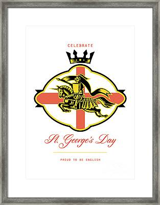 Celebrate St. George Day Proud To Be English Retro Poster Framed Print by Aloysius Patrimonio