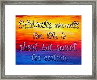 Celebrate We Will- Dmb Art Framed Print by Michelle Eshleman