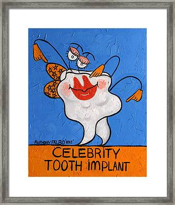 Celebrity Tooth Implant Dental Art By Anthony Falbo Framed Print by Anthony Falbo