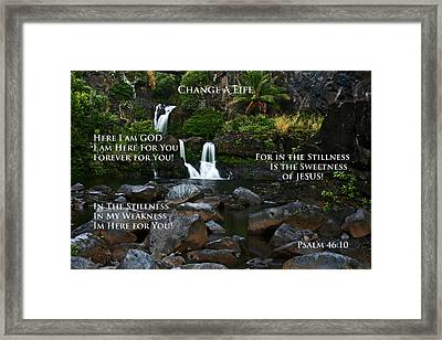 Change A Life Framed Print by Ronald Suffron
