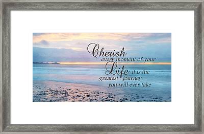 Cherish Life Framed Print by Lori Deiter