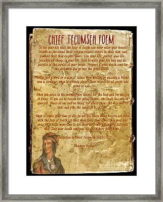 Chief Tecumseh Poem - Live Your Life Framed Print by Celestial Images