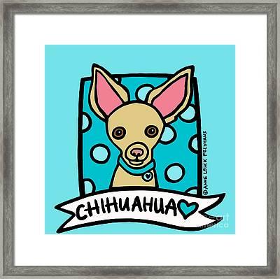Chihuahua Love Framed Print by Anne Leuck Feldhaus