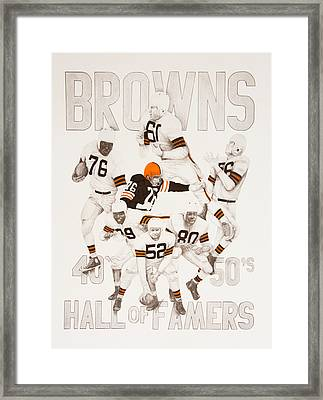 Cleveland Browns 40's To 50's Hall Of Famers Framed Print by Joe Lisowski