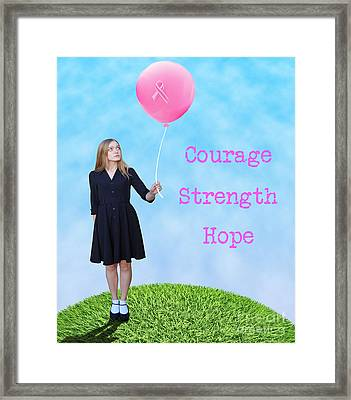 Courage.  Strength.  Hope. Framed Print by Juli Scalzi