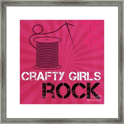 Crafty Girls Rock Framed Print by Linda Woods