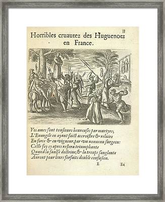 Cruelty Of The Huguenots Framed Print by British Library