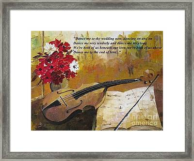 Dance Me To The End Of Love_dedicated To Leonard Cohen Framed Print by AmaS Art