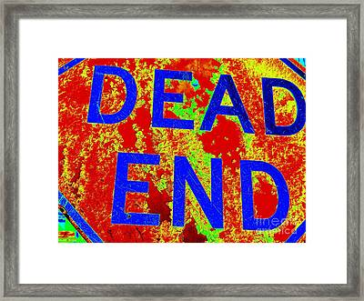 Dead End Framed Print by Ed Weidman