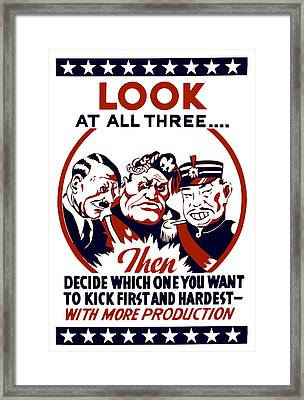Decide Which One You Want To Kick First And Hardest Framed Print by War Is Hell Store