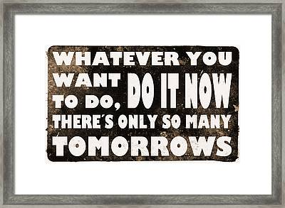 Do It Now Framed Print by Nicklas Gustafsson
