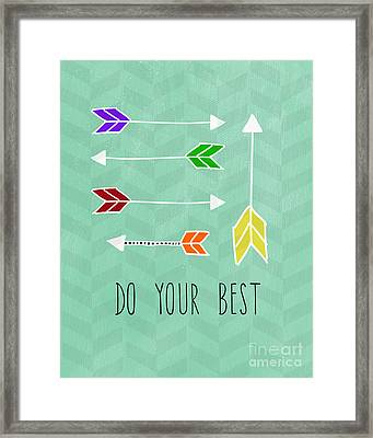 Do Your Best Framed Print by Linda Woods