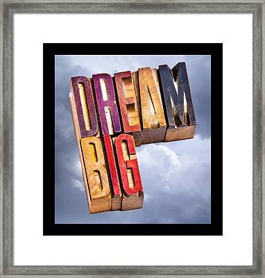 Dream Big Framed Print by Donald  Erickson