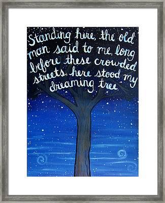 Dreaming Tree Lyric Art Framed Print by Michelle Eshleman