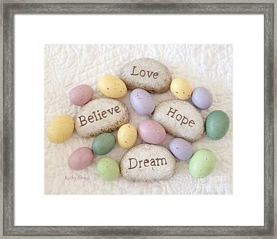 Dreamy Inspirational Easter Photography - Love Believe Hope Dream Rocks Of Faith With Easter Eggs Framed Print by Kathy Fornal