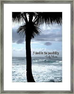 Dwell In Paradise Quote Framed Print by JAMART Photography