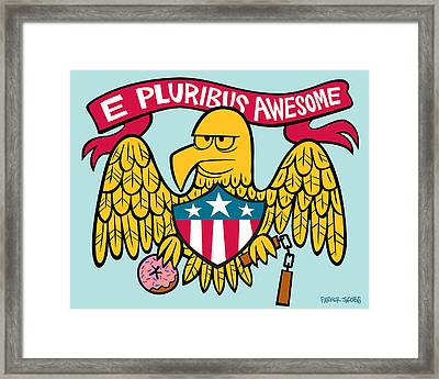 E Pluribus Awesome Framed Print by Parker  Jacobs
