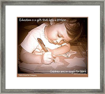 Eagerness To Learn Framed Print by Bobbee Rickard