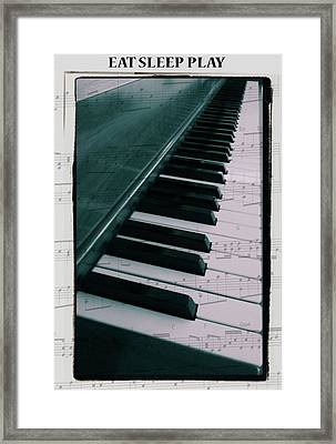 Eat Sleep Play Piano Framed Print by Dan Sproul