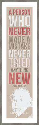 Einstein Quote - A Person Who Never Framed Print by Pablo Franchi