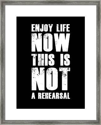 Enjoy Life Now Poster Black Framed Print by Naxart Studio