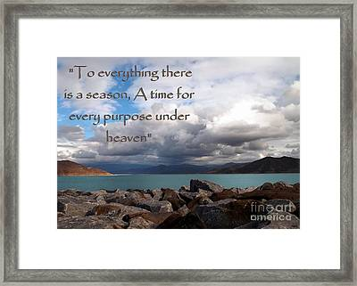 Everything Has Its Time - Ecclesiastes Framed Print by Glenn McCarthy Art and Photography