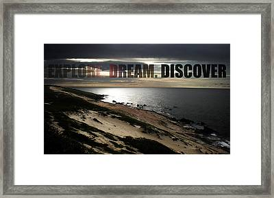 Explore. Dream. Discover Framed Print by Nicklas Gustafsson