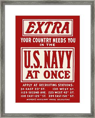 Extra - Your Country Needs You In The U.s. Navy Framed Print by God and Country Prints