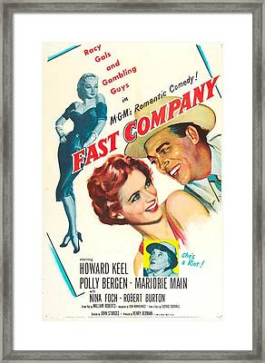 Fast Company, Us Poster, From Left Nina Framed Print by Everett