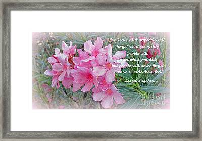 Flowers With Maya Angelou Verse Framed Print by Kay Novy