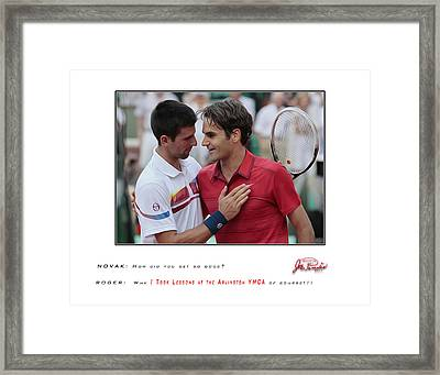 For My Ymca Roger And Novak Framed Print by Joe Paradis