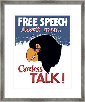 Free Speech Doesn't Mean Careless Talk Framed Print by War Is Hell Store